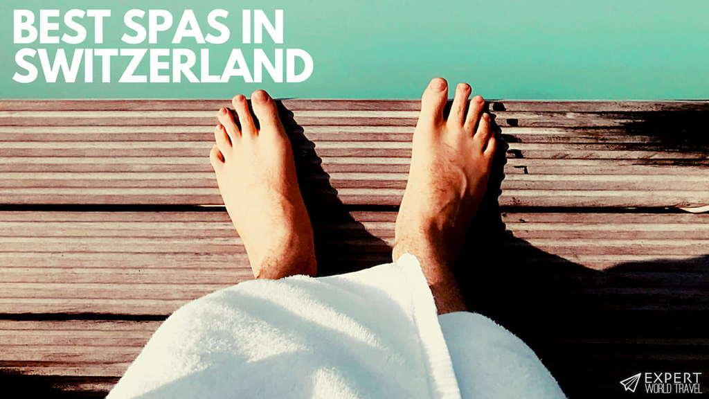 best spas switzerland
