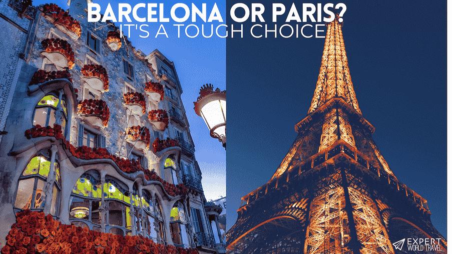 barcelona or paris