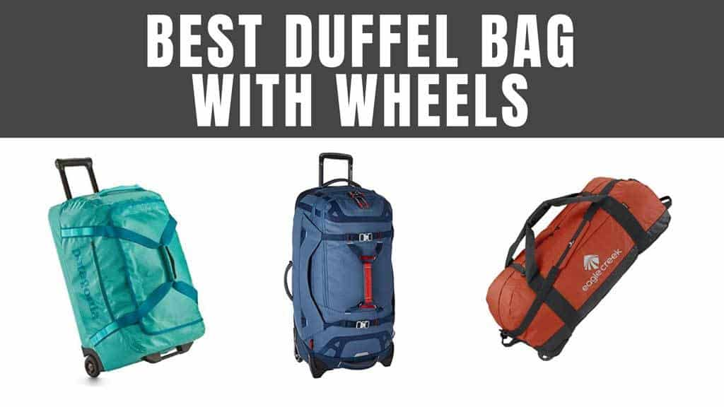 4f90d6fc7e66 Best Duffel Bags with Wheels in 2019 (Top Picks) | Expert World Travel