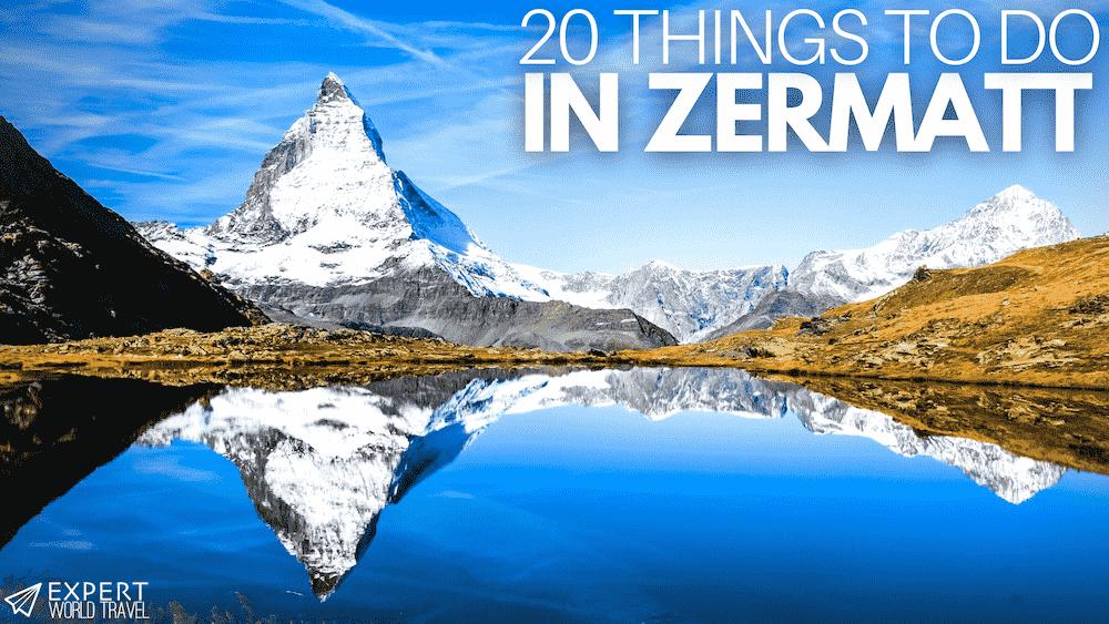 20 things to do zermatt