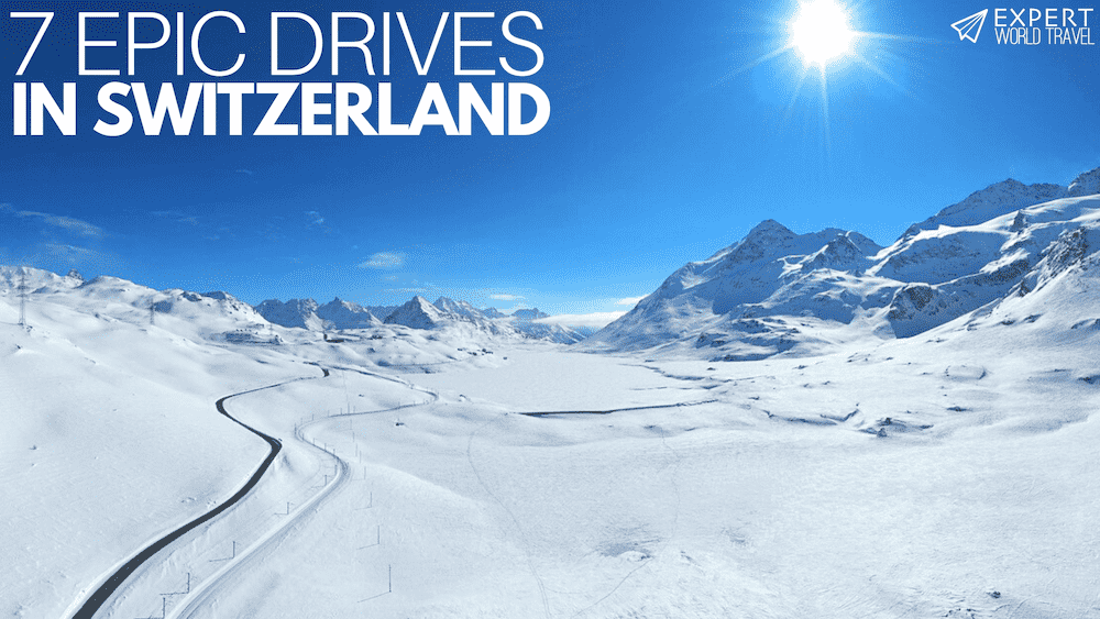 7 Epic Roads to Drive in Switzerland