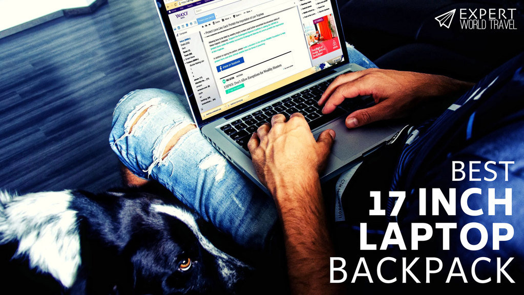 Best 17 Inch Laptop Backpacks