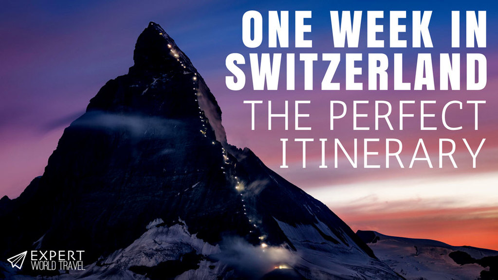 one week switzerland itinerary