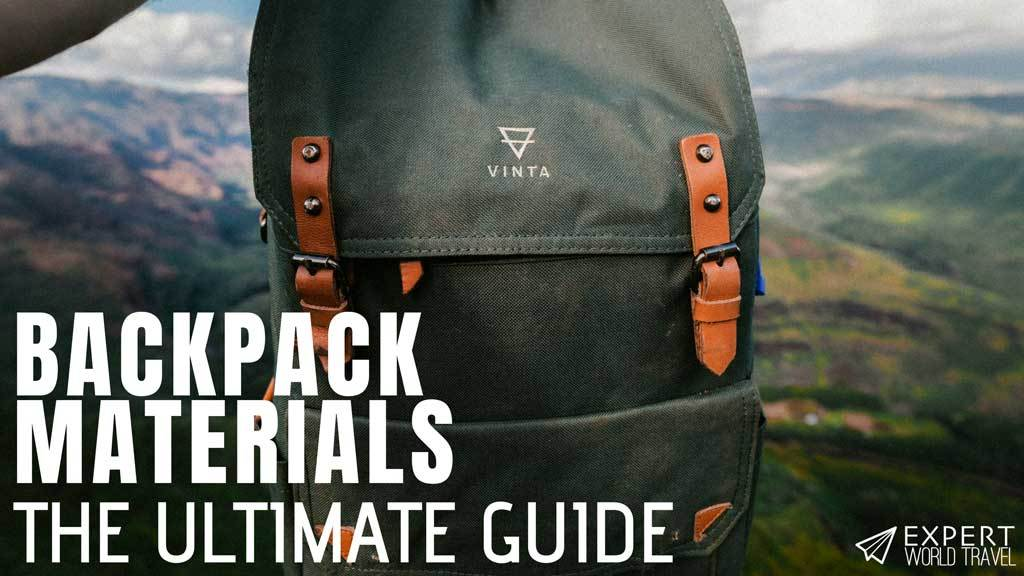backpack materials guide