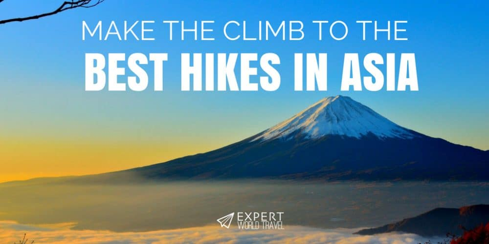Best Hikes in Asia