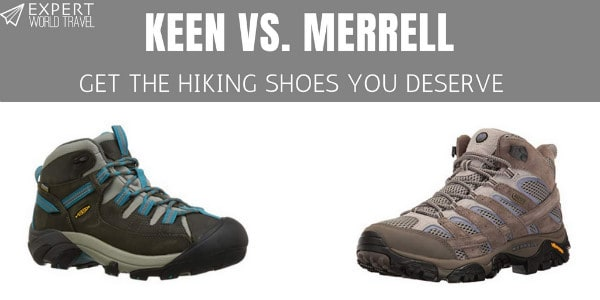 035936dbbd4 Keen Vs. Merrell (Hiking Shoes You Deserve) | Expert World Travel