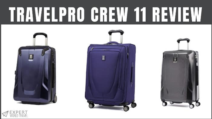 1911cd6b0563 Travelpro Crew 11 Review (The Top Options) | Expert World Travel