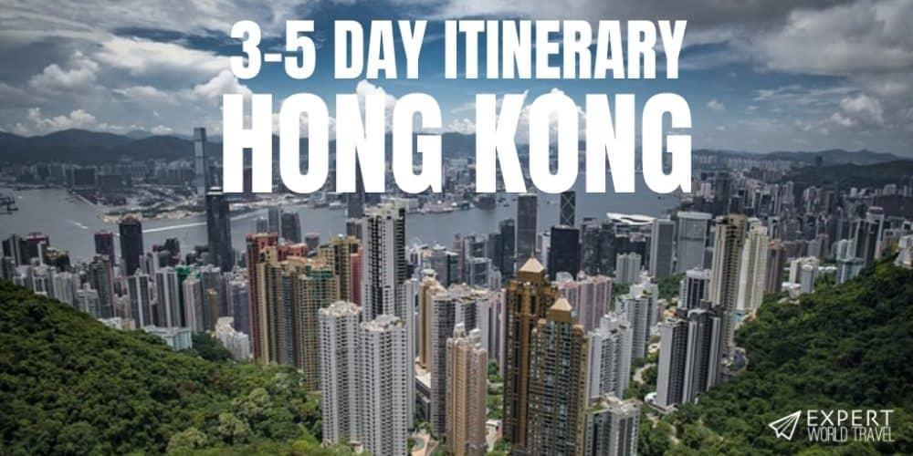 3-5 Day Hong Kong Itinerary