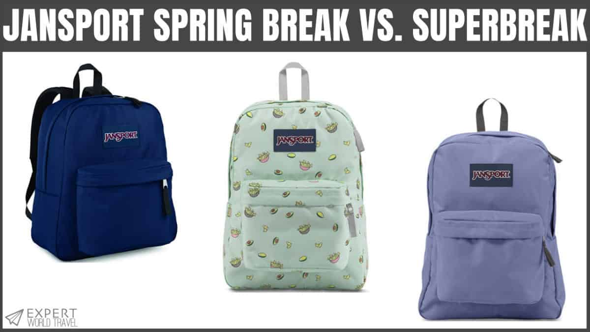 JanSport Spring Break Vs. SuperBreak