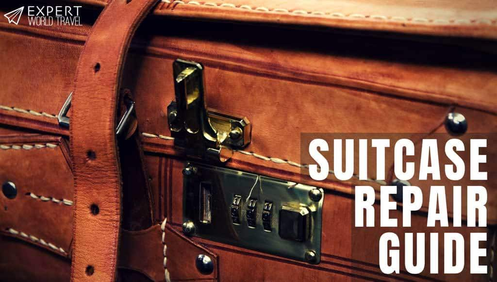 Suitcase Repair Guide: Fix Anything On Yours (Locks, Wheels, Handles