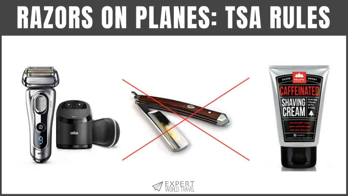 Razors On Planes (TSA Rules For Carry Ons) | Expert World Travel