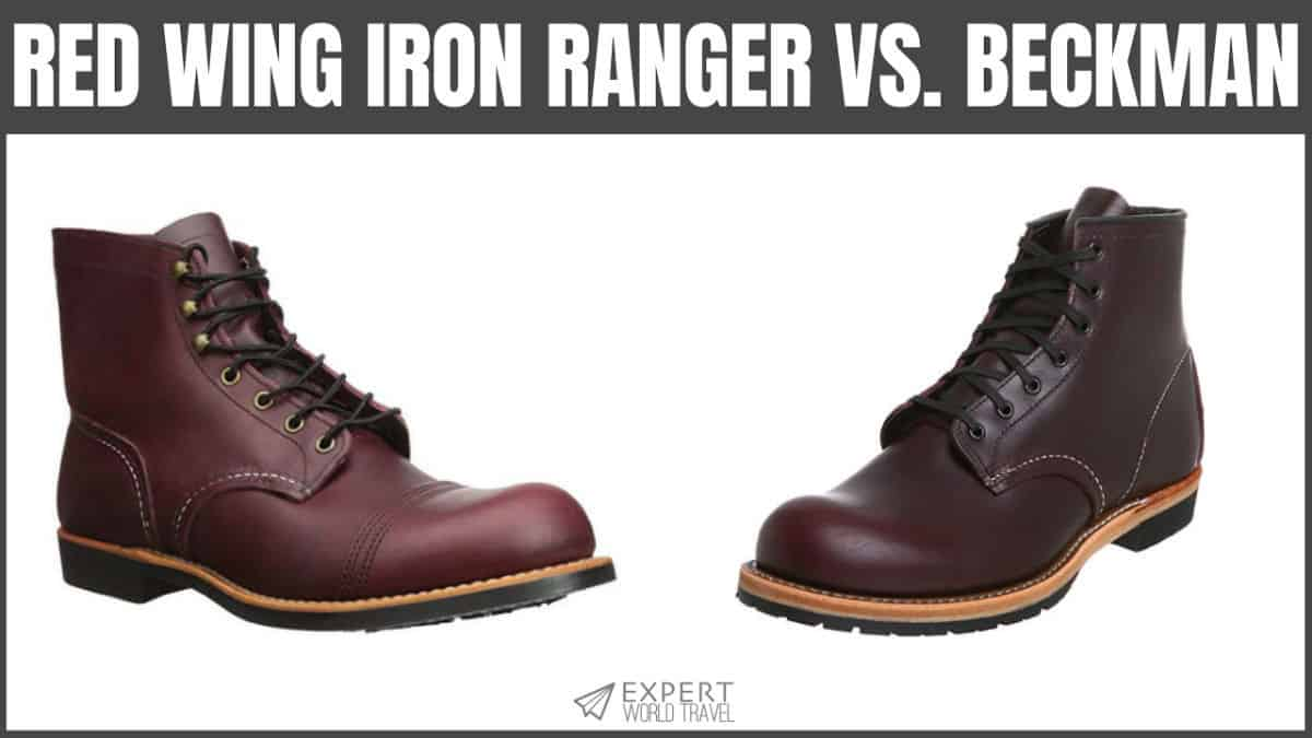 a41298bfd38 Red Wing Iron Ranger Vs. Beckman (How To Choose?) | Expert World Travel