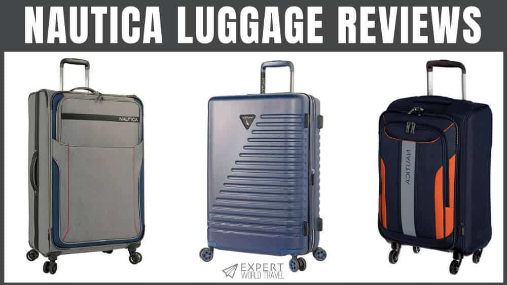 ed8ded595 Nautica Luggage Review (Not Just For Sailors) | Expert World Travel