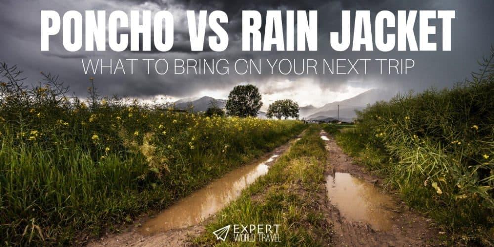 Poncho vs Rain Jacket