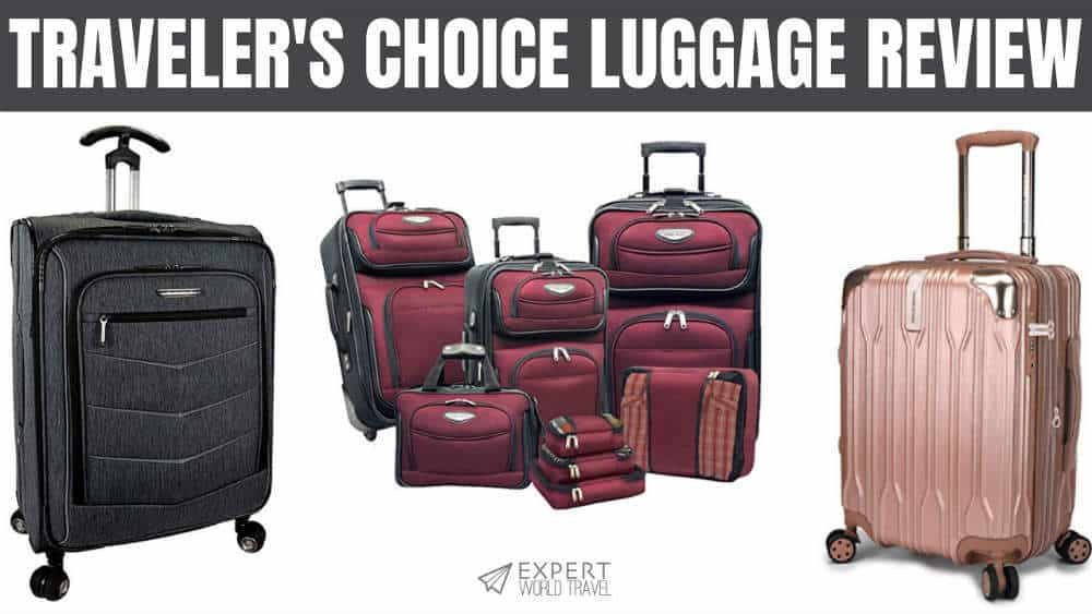 f52254224 Traveler's Choice Luggage Reviews: Is It Good Enough? | Expert World ...