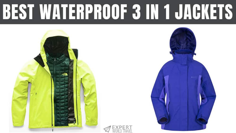 Best Waterproof 3 In 1 Jackets