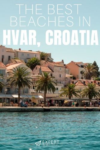 Travelling to Hvar in Croatia this summer and want to know how to find the best beaches? Come visit – we have a list of top 10 beaches on the island!