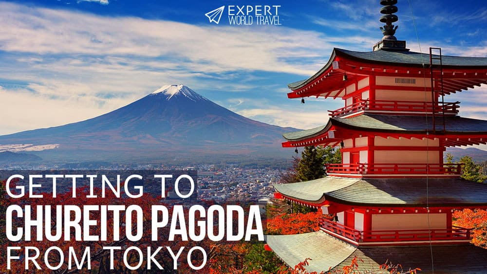Getting To Chureito Pagoda From Tokyo
