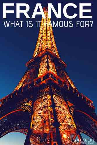 Wondering what France is famous for? Delicious foods, huge yachts, amazing artists and so much more. Comes visit to read everything France is known for!