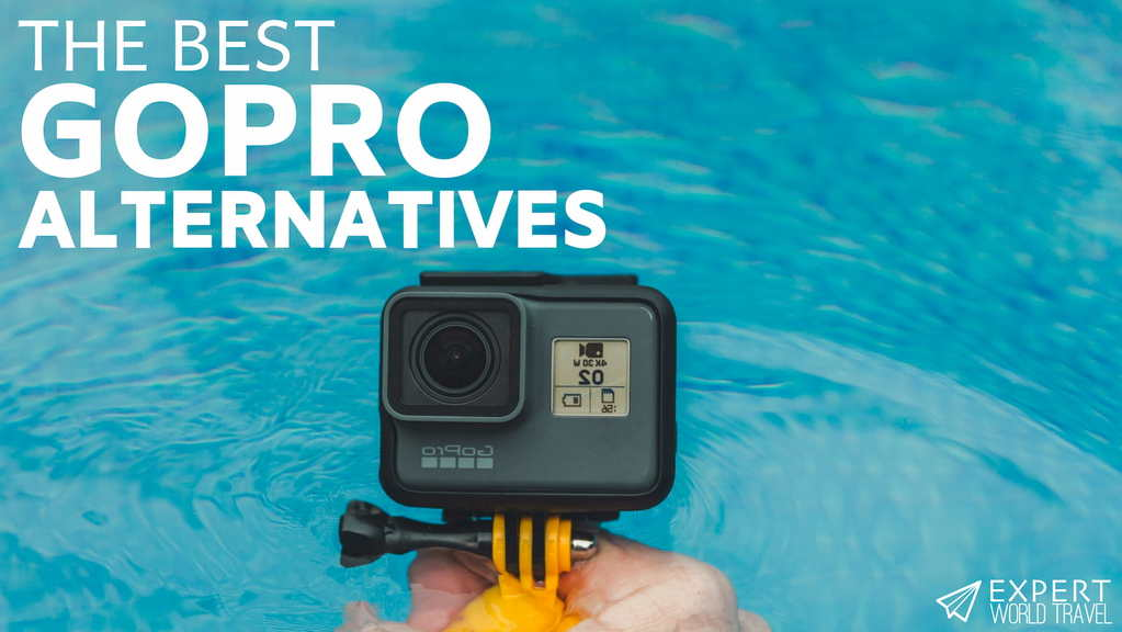 Best Gopro Alternatives In 2020 Including The Cheapest