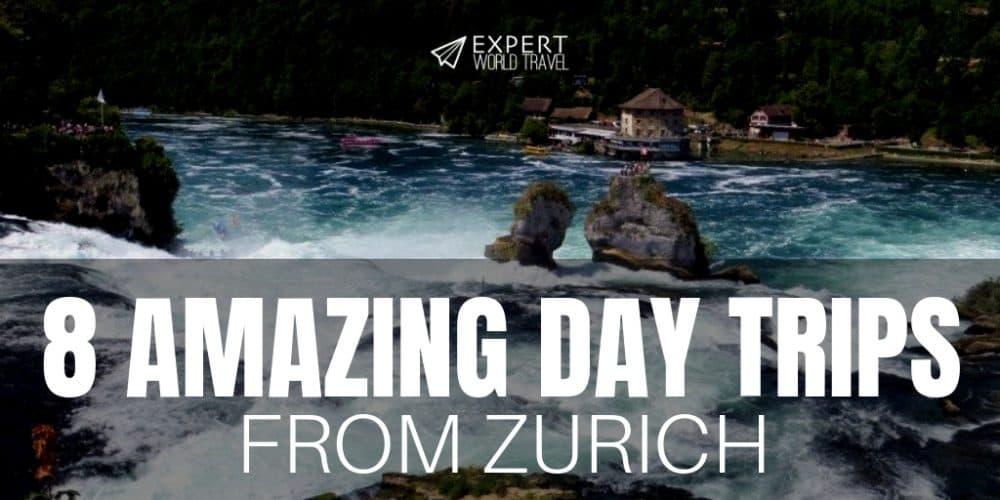 Zurich Day Trip