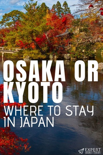 Can't decide if you should stay in Osaka or Kyoto? Our detailed guide on the best of both Japanese cities will help you make that decision with ease!