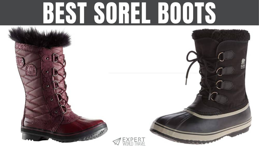 super popular entire collection best prices The Best Sorel Boots (Warm & Waterproof) | Expert World Travel