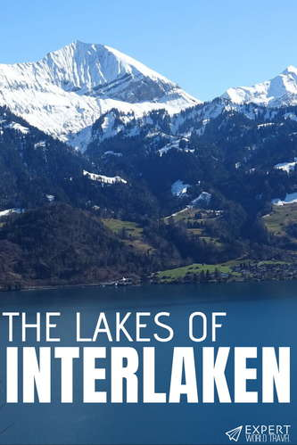 Discover all there is to know about two of Switzerland's most stunning lakes - Lake Brienz and Lake Thun, the Lakes of Interlaken!