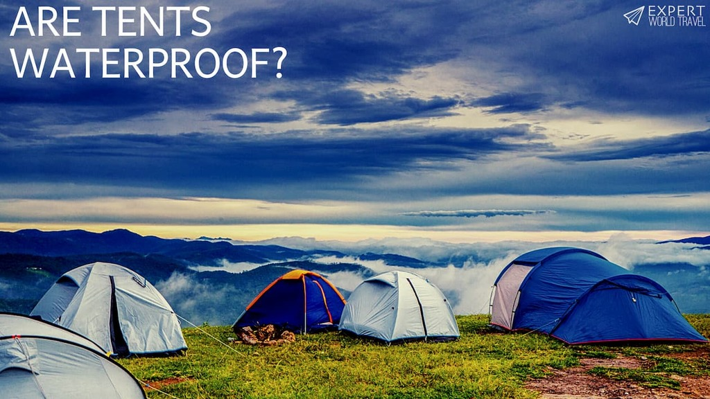 are tents waterproof