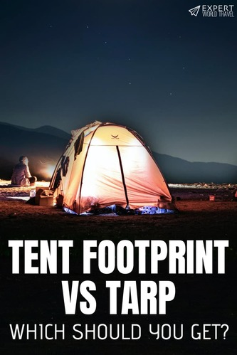 In this article, we discuss what tarps and footprints are plus their pros and cons, so you can decide which one is best for your next camping trip.
