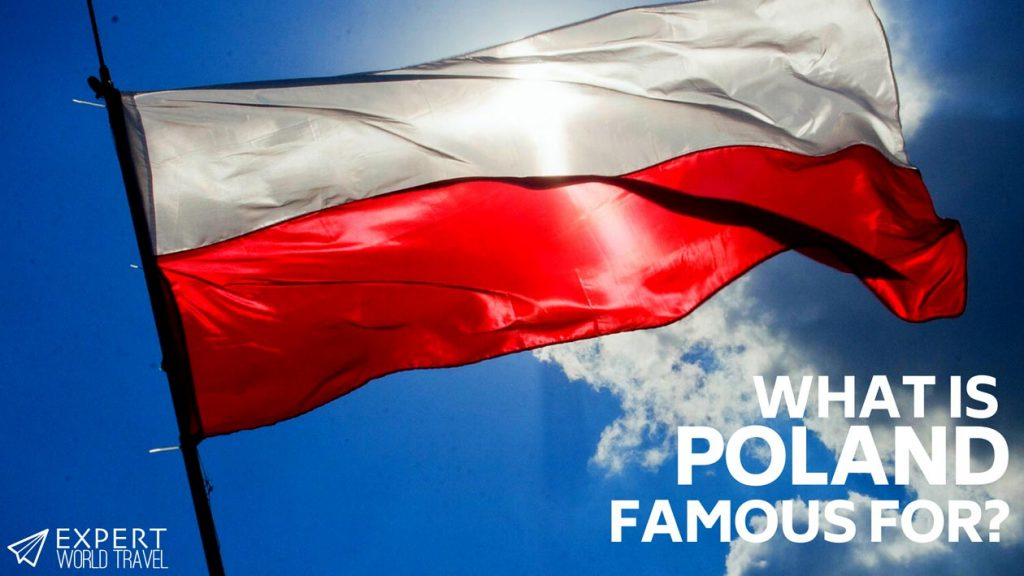 what poland famous for