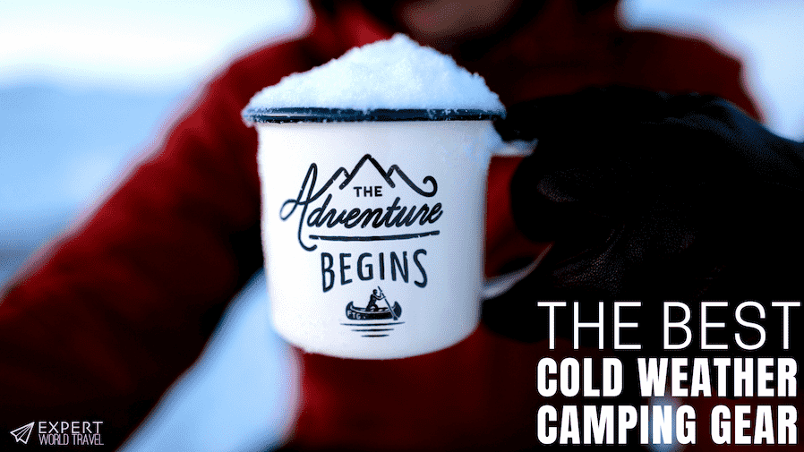 best camping gear cold weather