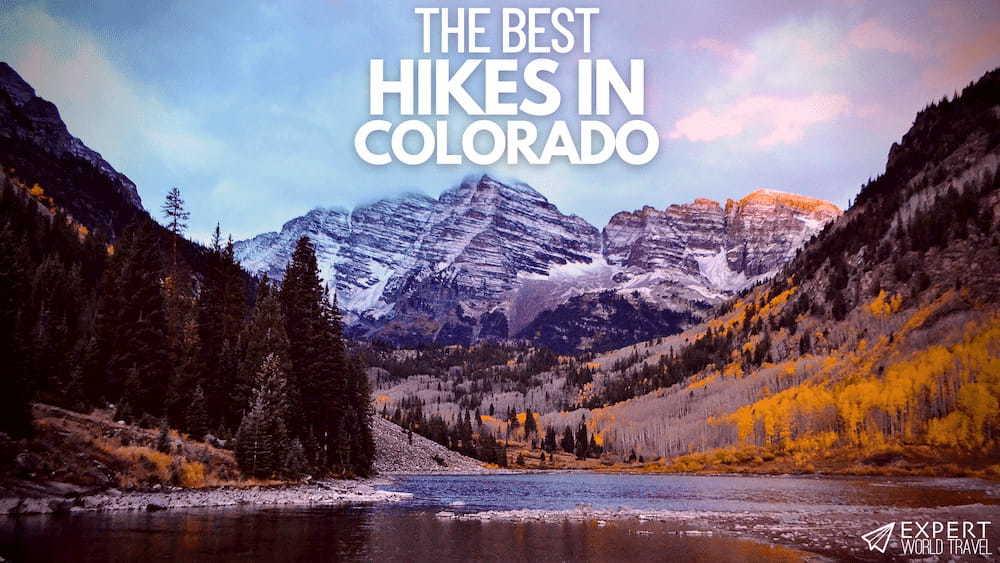 best hikes colorado