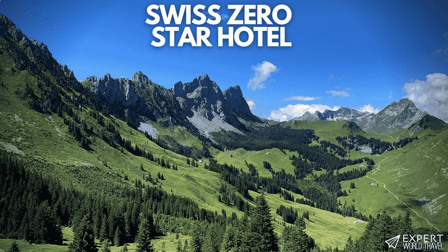 zero star hotel switzerland