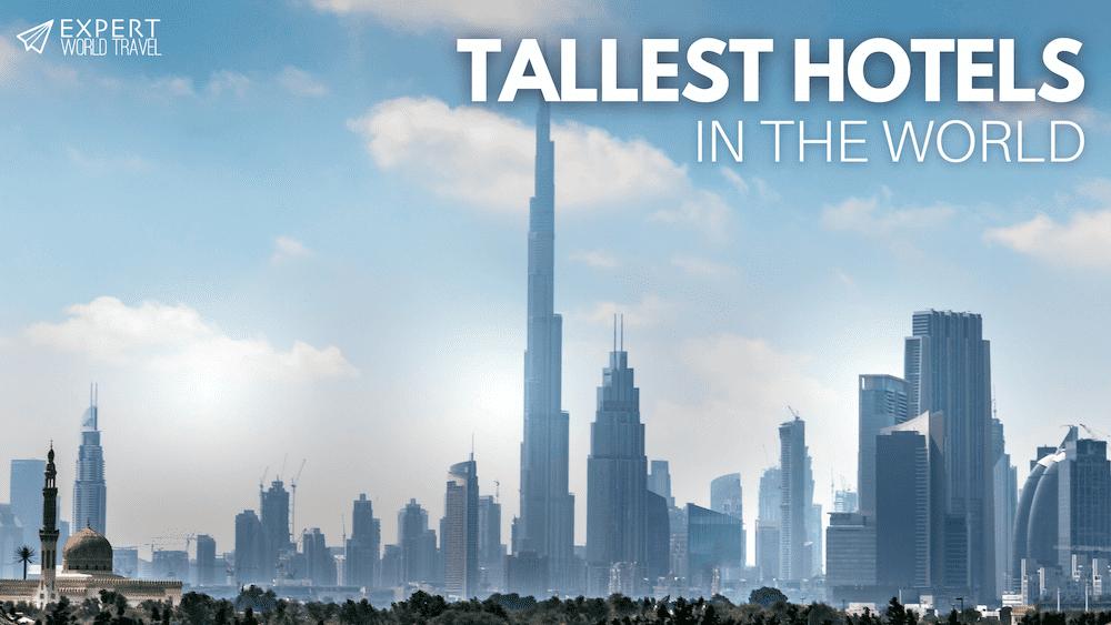tallest hotels