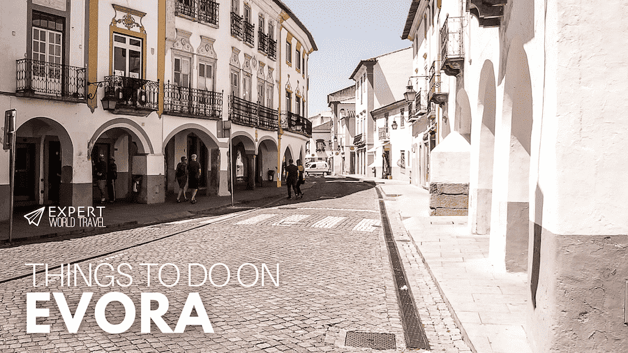 things to do on evora