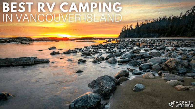 Best RV Camping Vancouver Island