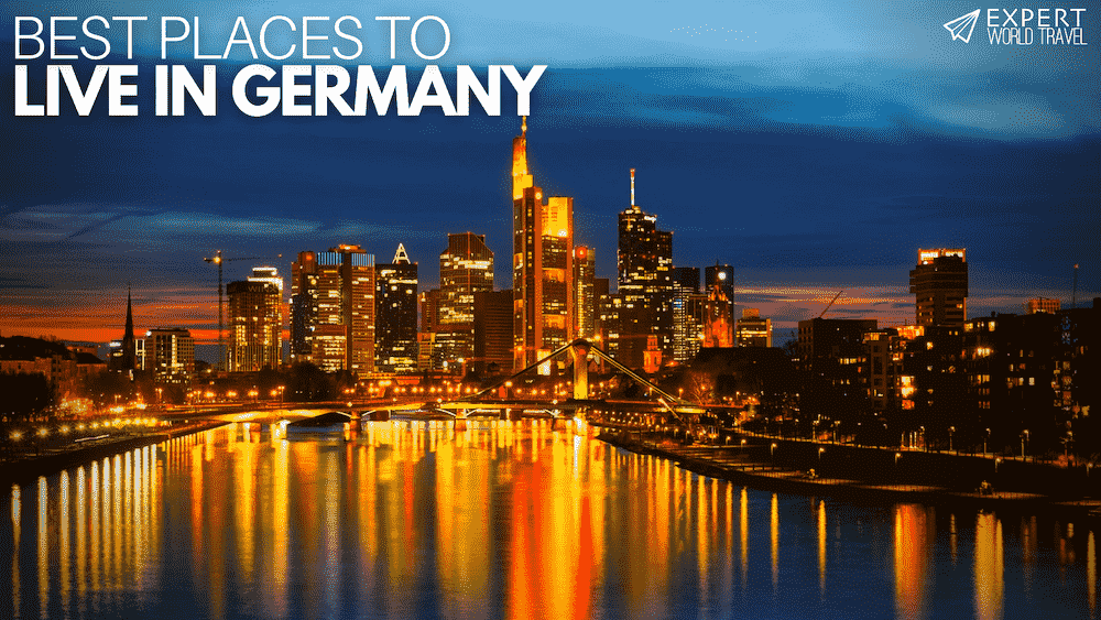 best places live germany