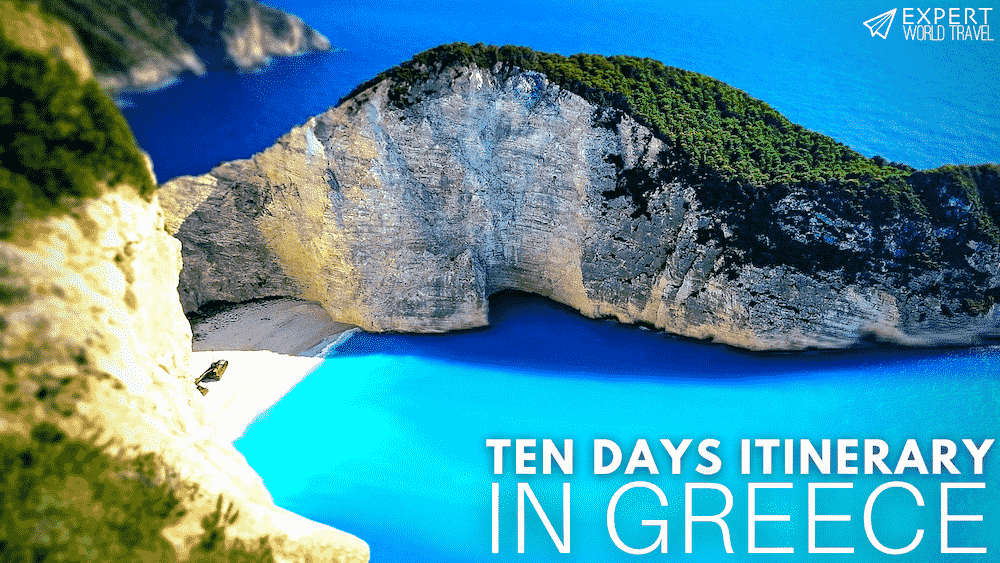 Ten Days Itinerary In Greece