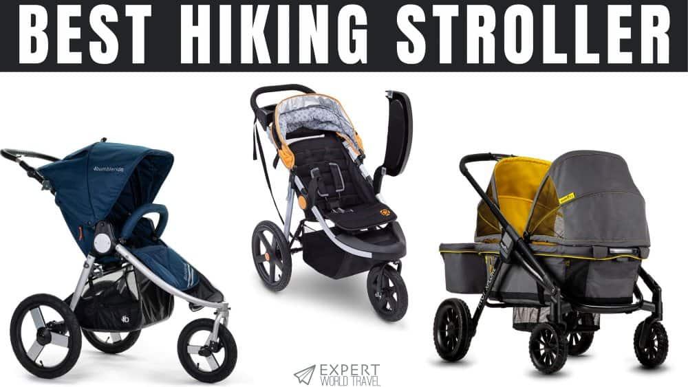 Best Hiking Stroller