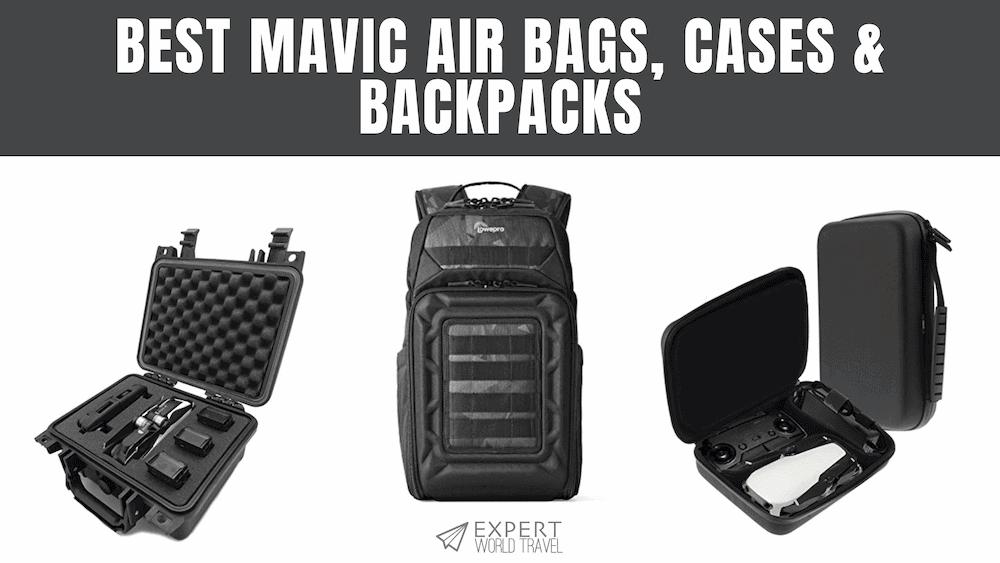 Best Mavic Air Bags, Cases & Backpacks