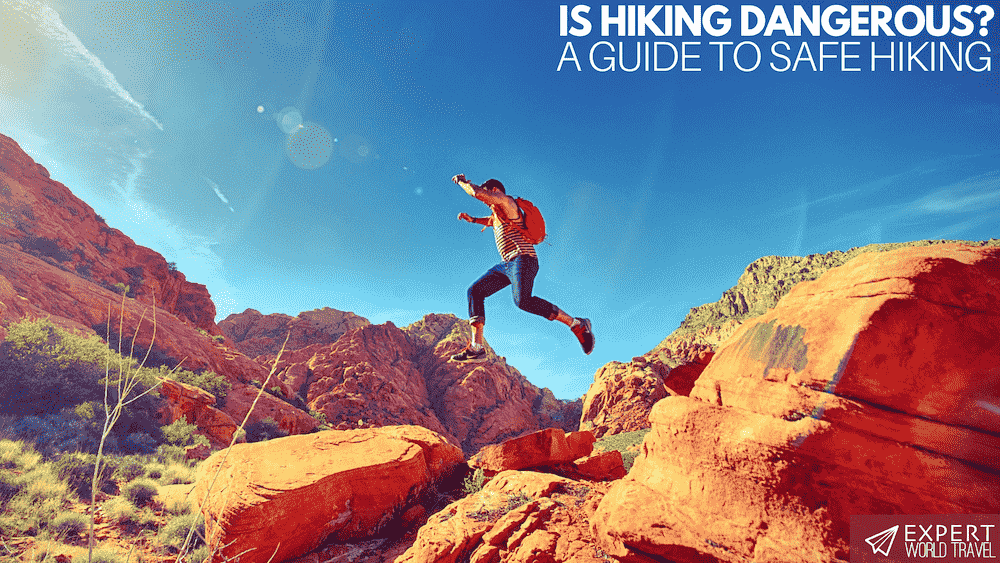 Is Hiking Dangerous