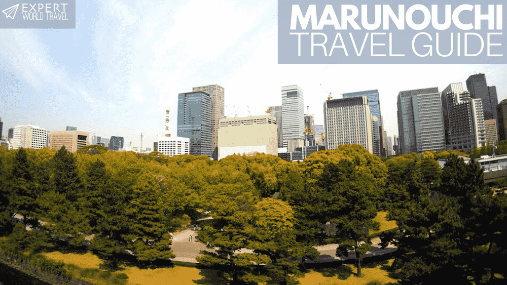 Marunouchi Travel Guide