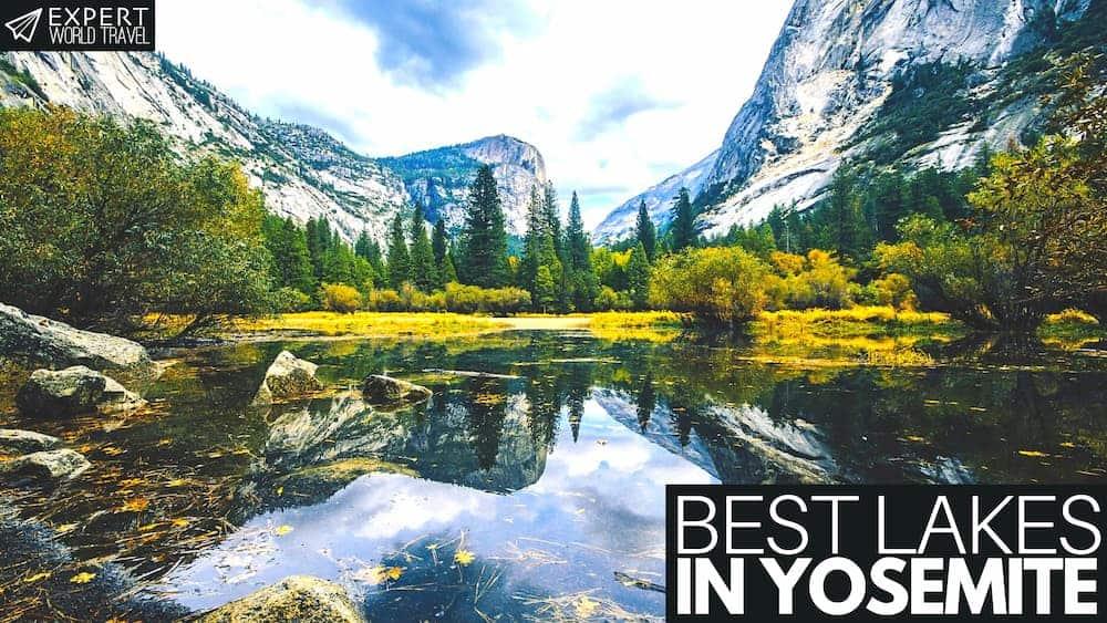 Best Lakes in Yosemite