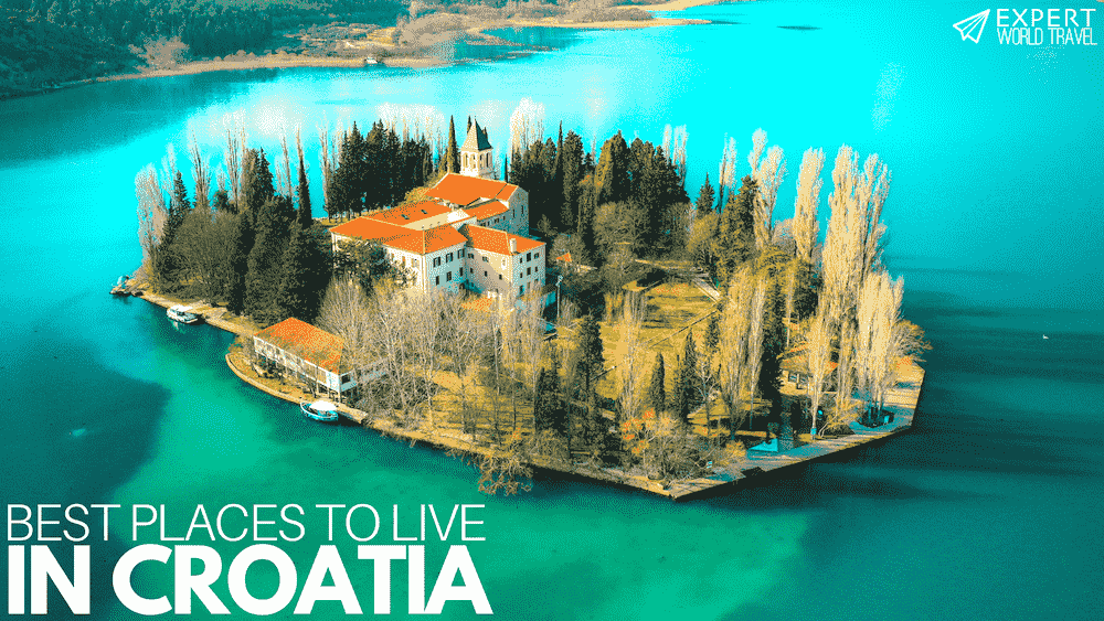 Best Places To Live In Croatia