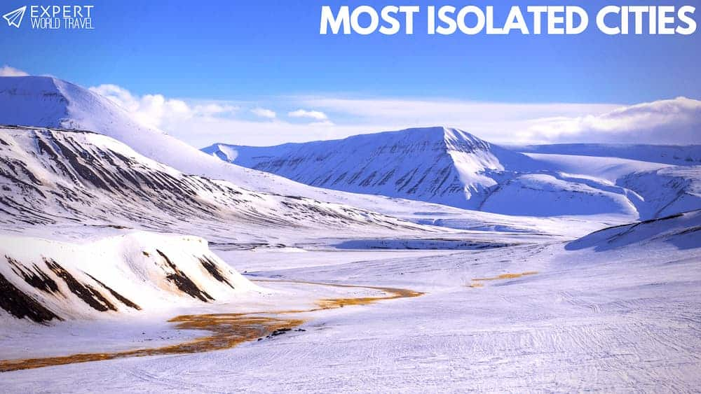 Most Isolated Cities