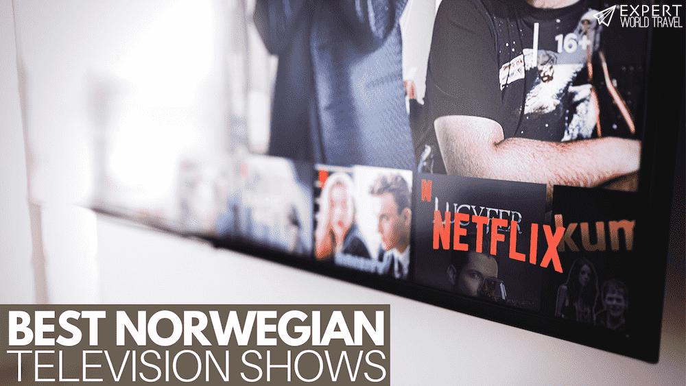 Best Norwegian TV Shows