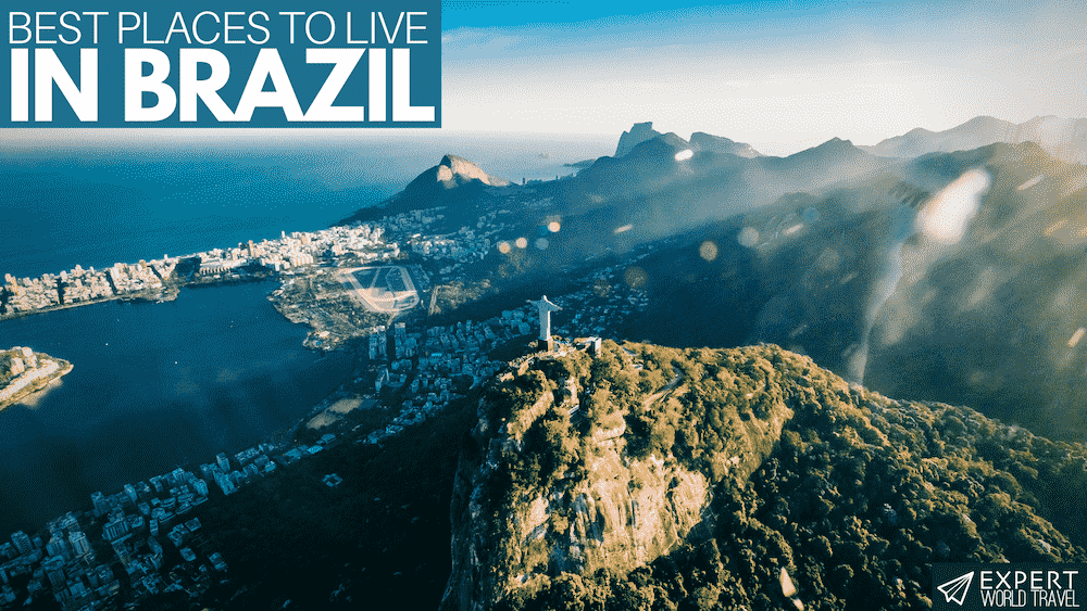 Best Places To Live In Brazil