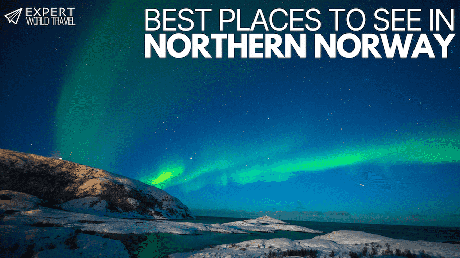 best places to see in Northern Norway