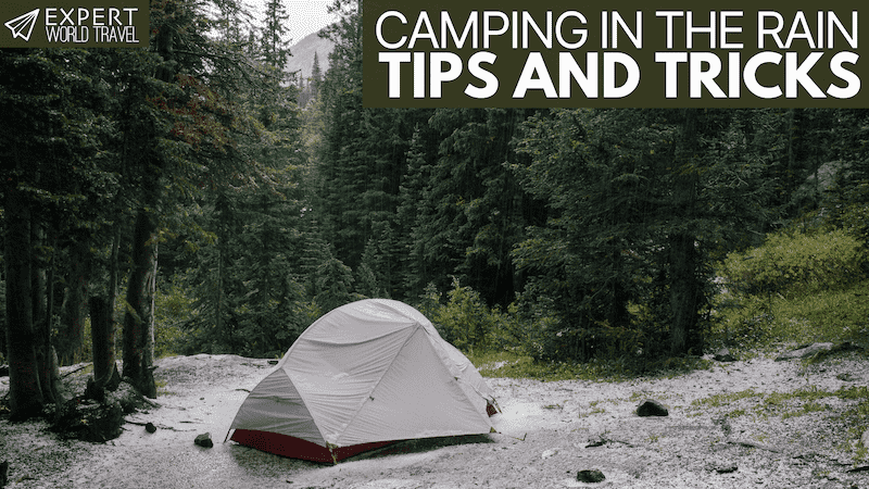 tips and tricks when camping in the rain